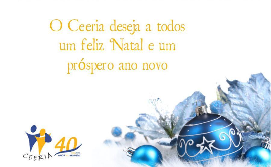 O CEERIA deseja a todos um Feliz Natal e um Próspero Ano Novo